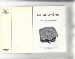 """Livres -  Suisse  - Guide Touristique """" La Gruyère""""  ( Voir + De Détails En Scans Et Description) - Tourism"""