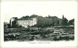 07 LE CHEYLARD  CHATEAU DE LA CHEZE ARDECHE - Le Cheylard