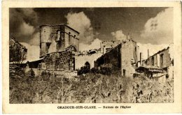 87.  ORADOUR SUR GLANE  -  RUINES DE L EGLISE - Oradour Sur Glane