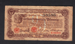 GERMANY STADT UND LANDKREISAACHEN, 25 PFENNIG 1918 .  (3B37) - Altri