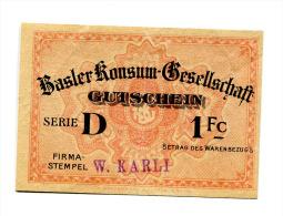"""Suisse Switzerland """""""" Basler Konsum - Gesellschaft """""""" 1 Franc (ND) Overprint GUTSCHEIN - Suiza"""