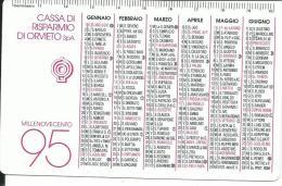 CAL352 - CALENDARIETTO 1995 - CASSA DI RISPARMIO DI ORVIETO - Formato Piccolo : 1991-00