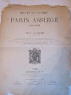 Récit De Guerre PARIS ASSIEGE 1870 1871 DE JULES CLARETIE  EDIT GOUPIL & Co - Libri, Riviste & Cataloghi
