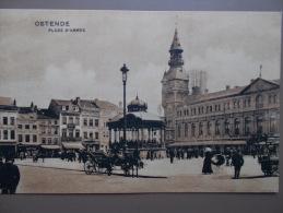 BELG - OSTENDE - Place D´ Armes. (animé, Attelage, Kiosque..) - Oostende