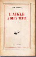 Gallimard Cocteau L'aigle A Deux Tetes Trois Actes - Autores Franceses