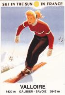 VALLOIRE Illustrée Réplique Affiche Valloire Galibier Savoie Ski In The Sun In France - Other Municipalities