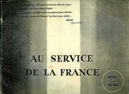 Guerre 39 45 : Au Service De La France 1940 - 1944 - Catalogues