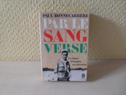 Livre Par Le Sang Versé De P. Bonnecarrère - Livres, BD, Revues