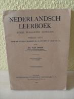 Livre Nederlandsch Leerboek De 1939 Voor Waalsche Scholen - Books, Magazines, Comics