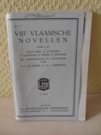 Livre Vijf Vlaamsche Novellen De 1939 - Libros, Revistas, Cómics