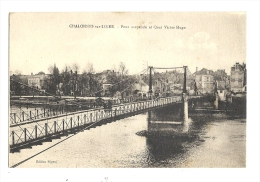 Cp, 49, Chalonnes-sur-Loire, Pont Suspendu Et Quai Victor Hugo, écrite - Chalonnes Sur Loire