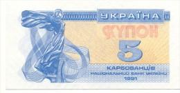 UKRAINE 5 Coupon - Karbovanets 1991  -  Pick 83 A   - NEUF - UNC - Ukraine