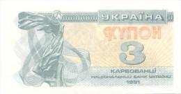 UKRAINE 3 Coupon - Karbovanets 1991  -  Pick 82 A   - NEUF - UNC - Ukraine