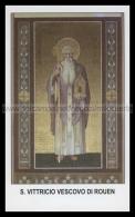 Xsa-12176 S. San VITTRICIO VESCOVO DI ROUEN GALLIA BRAIN Santino Holy Card - Religione & Esoterismo