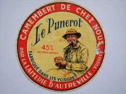 A-88128 - Etiquette De Fromage LE PUNEROT - AUTREVILLE - VOSGES 88AA - Cheese