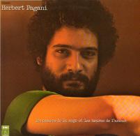 * LP *  HERBERT PAGANI - LES ANNEES DE LA RAGE ET LES HEURES DE L'AMOUR (France 1974 EX!!!) - Vinylplaten