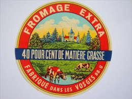 A-88134 - Etiquette De Fromage - Fabriqué à ANGLEMONT - VOSGES 88U - Formaggio