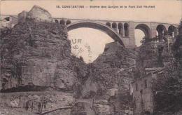 Algeria Constantine Entree Des Gorges Et Le Pont Sidi Rached 1923 - Constantine
