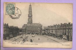 62 - ARRAS - L'Hôtel De Ville Et La Petite Place - Oblitérée En 1904 - Arras