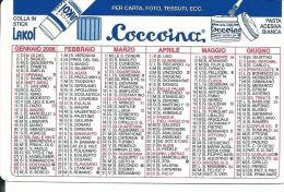 CAL523 - CALENDARIETTO 2006 - COCCOINA - Calendari