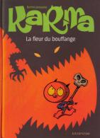 Karma - 3 - La Fleur Du Bouffange - Borrini Et Janssens - Original Edition - French