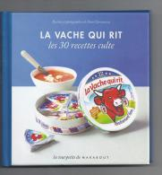 Livre De 30 Recettes De Vache Qui Rit. (Voir Commentaires) - Gastronomie