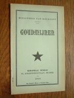Ministerie Van Koloniën GOUDMIJNEN Koloniaal Bureau Anno 1935 ( Imp. Disonaise Maison J. Winandy ) Dison ) ! - Historia
