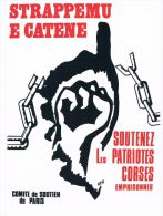 Soutenz Les Patriotes Corses  ( A RISCOSSA - CISMONTE É PUMONTI EDIZIONE - CORSE / CORSICA ) - Events