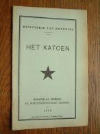 Ministerie Van Koloniën HET KATOEN Koloniaal Bureau Anno 1935 ( Imp. Disonaise Maison J. Winandy ) Dison ) ! - Historia