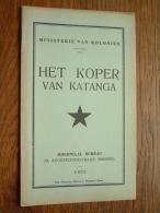Ministerie Van Koloniën HET KOPER Van KATANGA Koloniaal Bureau Anno 1935 ( Imp. Disonaise Maison J. Winandy ) Dison ) ! - Historia