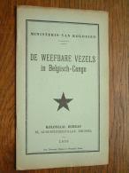 Ministerie Van Koloniën De WEEFBARE VEZELS In BELGISCH-CONGO Koloniaal Bureau Anno 1935 Imp. Dison ! - Histoire