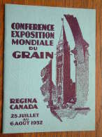 Regina CANADA Conference Exposition Mondiale Du GRAIN - Anno 1932 ! - Histoire