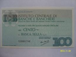 MINIASSEGNI  ISTITUTO CENTRALE DI BANCHE E BANCHIERI FDS  100 LIRE   BANCA SELLA S.p.A. - [10] Assegni E Miniassegni