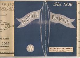 @ ETE 1938 VOYAGE DUCHEMIN-EXPRINTER . VOYAGES AU DEL0 DES FRONTIERES - Programmes