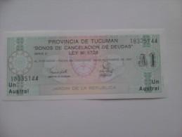 Billete Argentina. Tucumán. 1 Austral. 1991. - Argentina