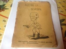 Livre En Neerlandais Bezetting En Bevruding Een Aantal Impressies In Ernest En Luim 1945 Livre Militaire  En L état - Revues & Journaux