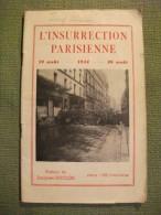 L'insurrection Parisienne 19 Août 26 Août 1944   Duclos Ww2 Guerre Photos Paris - 1939-45
