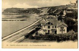 64.  SAINT JEAN DE LUZ  -  LA POINTE SAINTE BARBE - Saint Jean De Luz