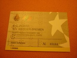 Porto-Werder Bremen UEFA Champions League Football Ticket Stub 24/11/1993 - Tickets D'entrée