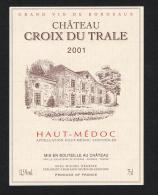 CHATEAU  CROIX DU TRALE  HAUT - MEDOC  2001  ETIKET - Rouges