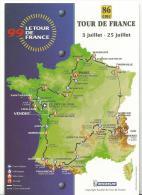 Sport  Cyclisme - Vélo :  Carte  Tour De  France , Le  86  Em - Cycling