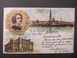 AK ANTWERPEN ANVERS Litho Prägekarte A.v.Dyck 1900  //  D*9203 - Antwerpen