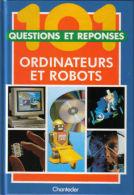 Ordinateur Et Robots - Questions/réponses - 6 à 9 Ans - Informatique