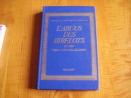 L' Argus Des Bibelots Et Des Objets De Collection : Boîtes, Oeufs, Coquetiers, Cannes, évantails, Pot à Tabac, Pipe..... - Books, Magazines, Comics