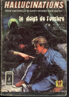 HALLUCINATIONS N°11 LE DOIGT DE L´OMBRE COMICS POCKET AREDIT - Hallucination