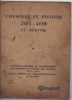 Peugeot Chemises Et Pistons 203-403 Et Derives - Auto