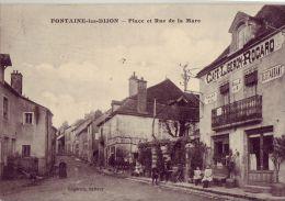 21 FONTAINE LES DIJON Place Et Rue De La Mare - France
