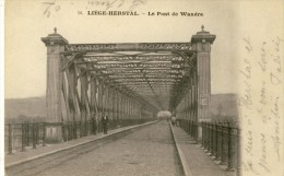 Liége-Herstal - Le Pont De Wandre -1904 ( Voir Verso ) - Herstal