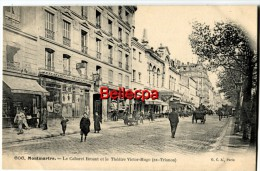 75018 Paris Montmartre Cabaret Bruant Et Théatre Victor Hugo - Distrito: 18