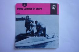 Sports Moto - Carte Fiche Moto - Paris-londres En Vespa En 1952 ( Description Au Dos De La Carte ) - Otros